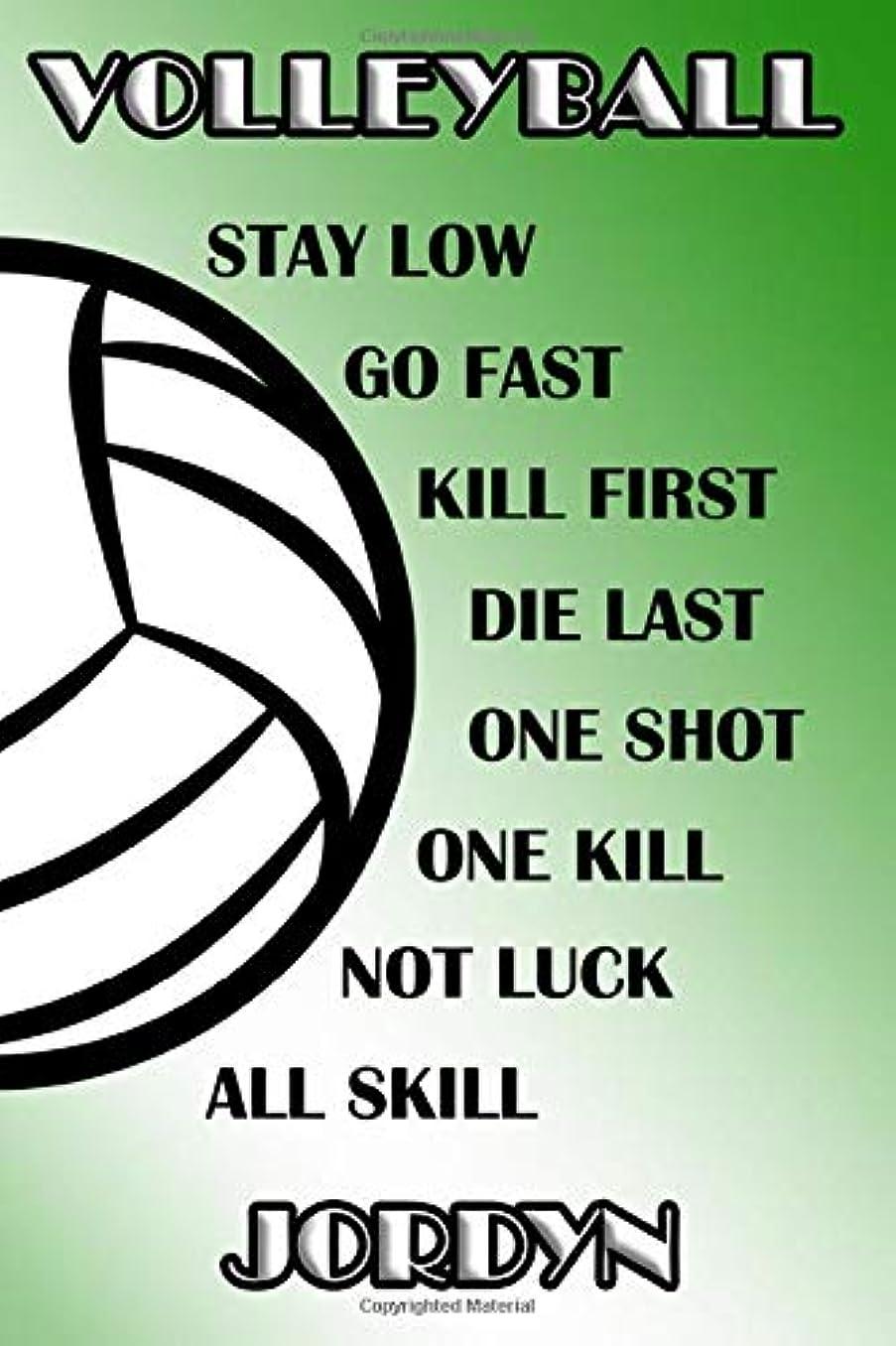 プラスチックバレーボール統計的Volleyball Stay Low Go Fast Kill First Die Last One Shot One Kill Not Luck All Skill Jordyn: College Ruled | Composition Book | Green and White School Colors