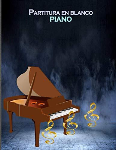 Partitura en blanco piano: Papel de manuscrito de papel de pentagrama de piano (8.5x11), perfecto para aprender.
