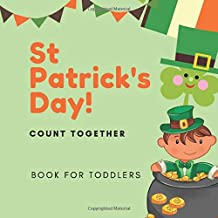 St Patrick's Day!  Book for Toddlers: Counting Book for 3 Year Old - Count Together