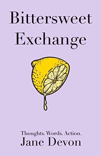 Bittersweet Exchange