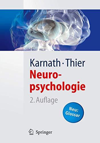 Neuropsychologie (Springer-Lehrbuch)
