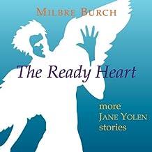 The Ready Heart: More Jane Yolen Stories