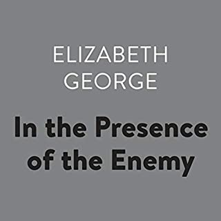 In the Presence of the Enemy     Inspector Lynley, Book 8              Written by:                                                                                                                                 Elizabeth George                               Narrated by:                                                                                                                                 Donada Peters                      Length: 20 hrs and 49 mins     4 ratings     Overall 4.3