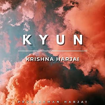 KYUN (feat. Krishna harjai)