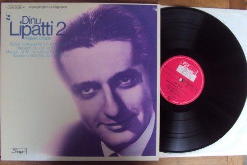 Sonate für Klavier Nr. 3 op. 58, Barcarole op. 60, Mazurka Nr. 32 op. 50,3, Nocturne Nr. 8 op. 27,2. Dinu Lipatti. Unvergänglich - Unvergessen Stereo