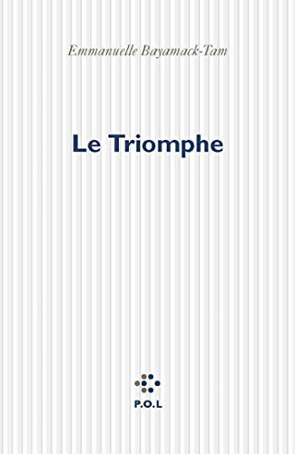 Le Triomphe (Fiction) (French Edition)