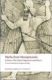 Myths from Mesopotamia Publisher: Oxford University Press, USA; Revised edition