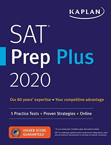 SAT Prep Plus 2020: 5 Practice Tests + Proven Strategies + Online (Kaplan...