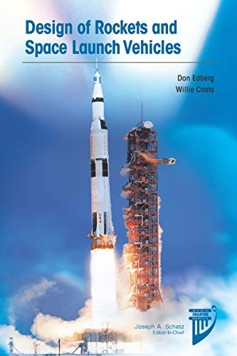 Design of Rockets and Space Launch Vehicles