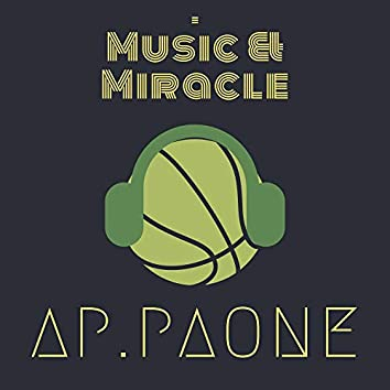 Music and Miracle