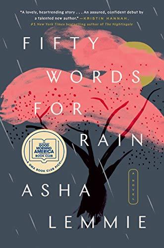 Fifty Words for Rain: A Novel