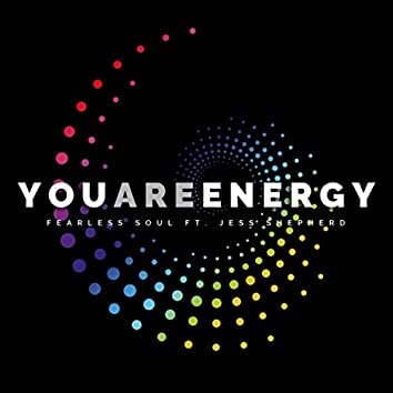 You Are Energy (feat. Jess Shepherd)