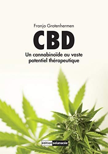 CBD: Un cannabinoide au vaste potentiel...