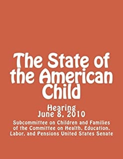 The State of the American Child