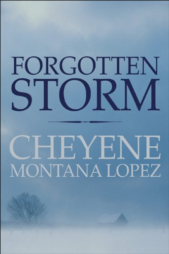 Book: Forgotten Storm by Cheyene Montana Lopez