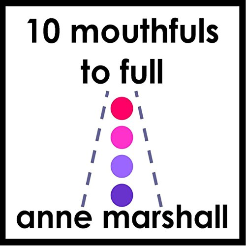 10 Mouthfuls to Full cover art