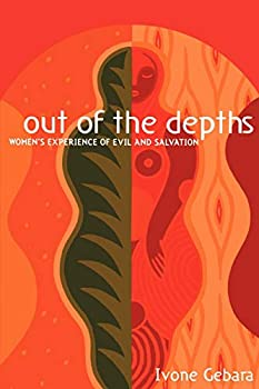 Out of the Depths  Women s Experience of Evil and Salvation