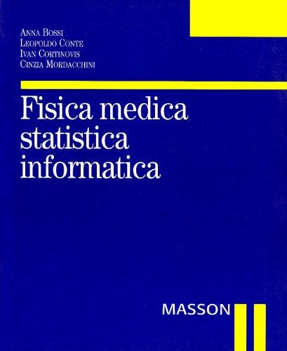 Fisica medica, statistica, informatica