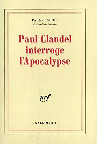 Paul Claudel interroge l'apocalypse