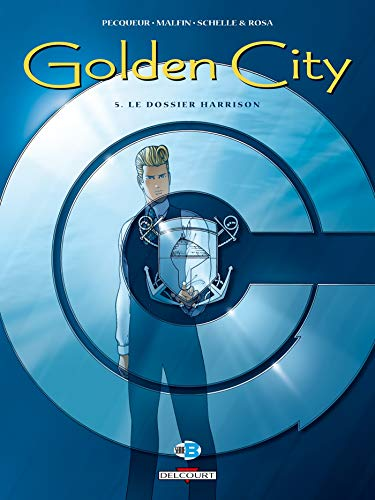 Golden City, tome 5 : Le Dossier Harrison