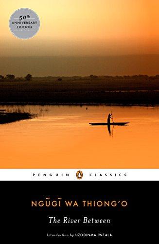 The River Between (Penguin African Writers Series)