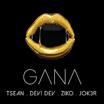 Gana (feat. Devi Dev, Ziko & Jok3r)