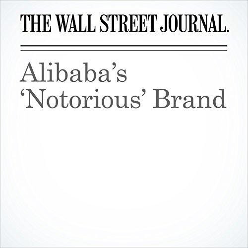 Alibaba's 'Notorious' Brand copertina