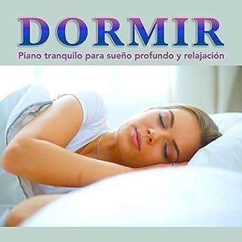 Dormir: Piano tranquilo para sueño profundo y relajación