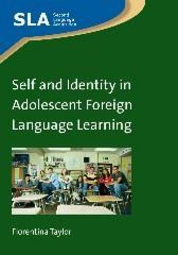 Compare Textbook Prices for Self and Identity in Adolescent Foreign Language Learning 70 Second Language Acquisition 70  ISBN 9781847699985 by Taylor, Florentina