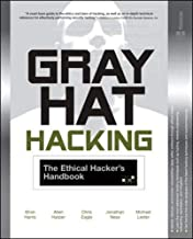 GRAY HAT HACKING; THE ETHICAL HACKER'S HANDBOOK