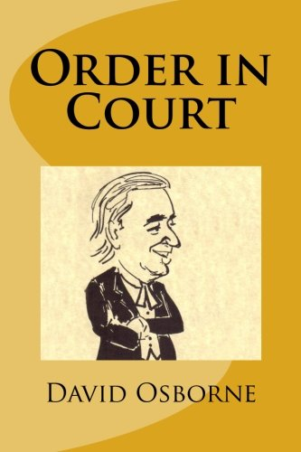 Book: Order in Court (Toby Potts Book 2) by David Thomas Osborne