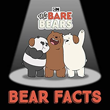 Bear Facts (feat. Leslie Odom, Jr.) [From We Bare Bears]