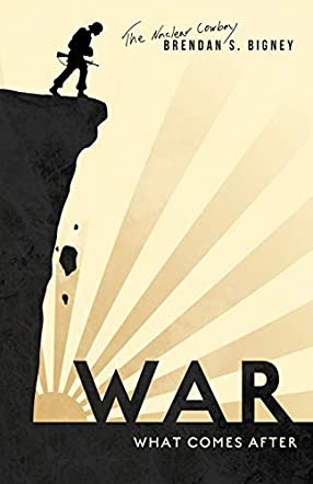 War, What Comes After