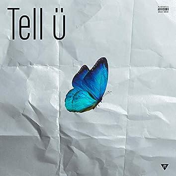 Tell Ü (feat. Lamonk)