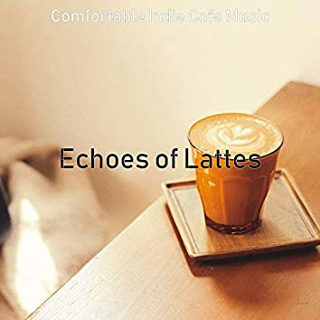 Echoes of Lattes