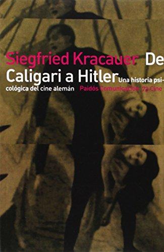 De Caligari a Hitler: Una historía psicológica del cine alemán (Comunicación Cine)