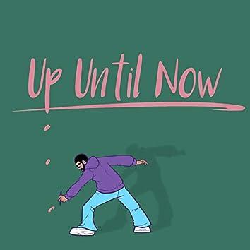Up Until Now (Radio Edit)