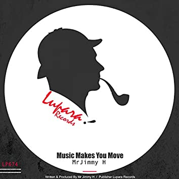 Music Makes You Move