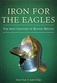 Iron for the Eagles: Iron Ind. Roman Br