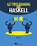 Get Programming with Haskell - Will Kurt