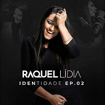 Identidade EP 02 (Ao Vivo)