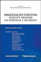 Negociação Coletiva: Estado e Desafios em Portugal e no Brasil (Portuguese Edition)
