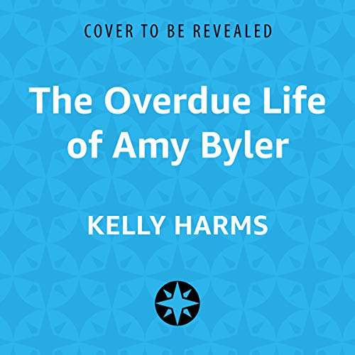 The Overdue Life of Amy Byler audiobook cover art