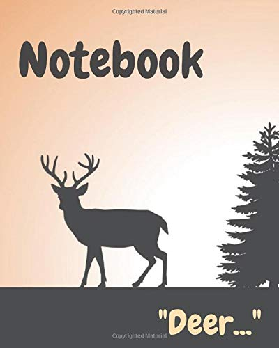 """""""Deer &Forest Notebook"""": Amazing notebook,Great gift for boys girls and Especially Naturalists and Deer lovers,Good for journaling and making notes ... and home etc... Size(8 x 10 in _ 240 pages)."""