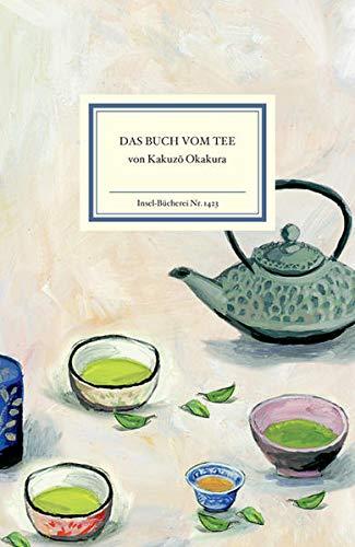 Das Buch vom Tee (Insel-Bücherei)