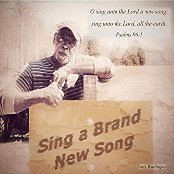 Sing a Brand New Song