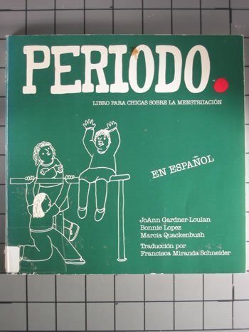 Periodo: Libro Para Chicas Sobre LA Menstruacion