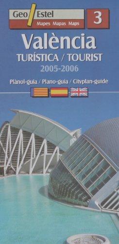 València. Turística/Tourist 2005-2006 (Ciudades. Planos/Guia)