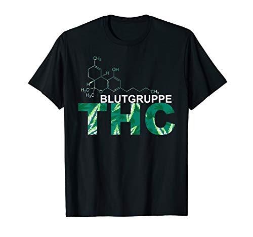 Blutgruppe THC Weed Gras Cannabis Kiffer Drogen Geschenkidee T-Shirt