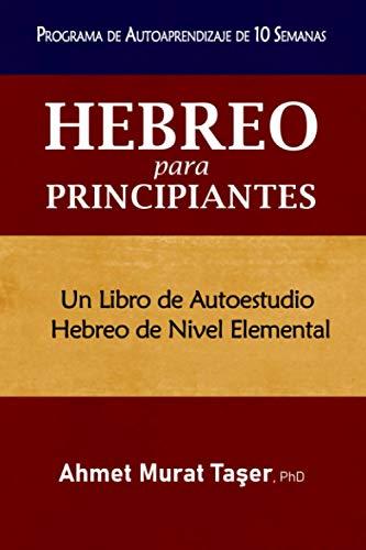 Hebreo para Principiantes: Un libro de autoestudio Hebreo de nivel elemental